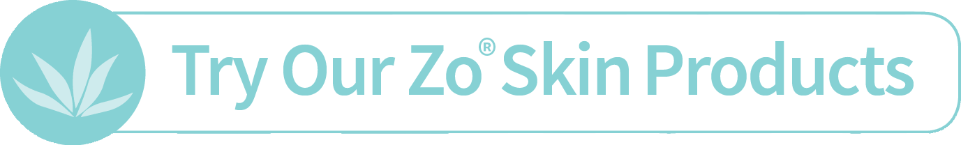 Try Our Zo® Skin Products!